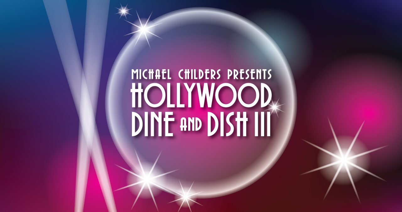 Hollywood Dine and Dish III